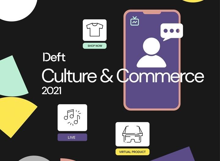 Deft Culture Commerce 2021